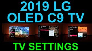 LG OLED C9 TV Settings and My Personal Picture Setup C9PUA 65 Inch 4K HDR Demo
