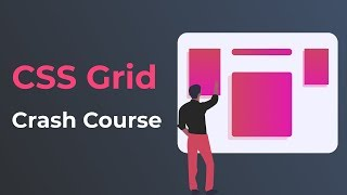CSS Grid Tutorial   CSS Grid Crash Course