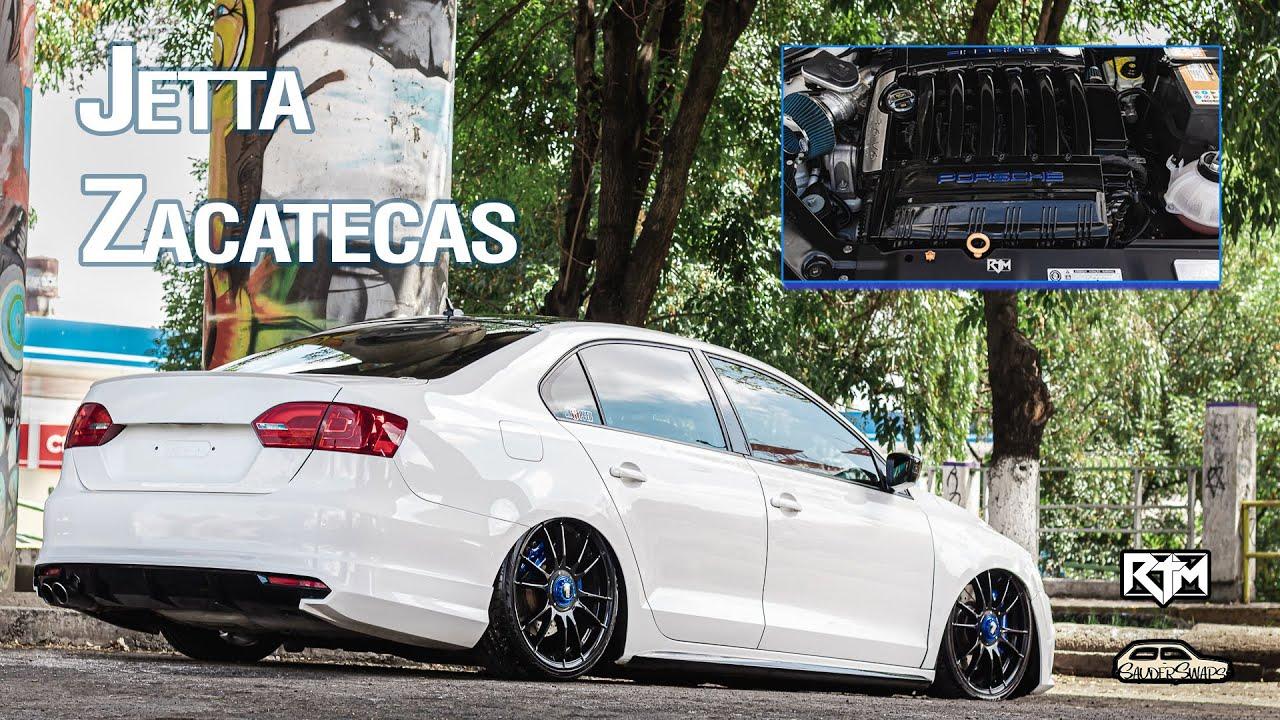 [4k] Jetta MK6 3.6 con Admisión Porsche de Zacatecas - ShowFilm - RTM   SauderSwaps