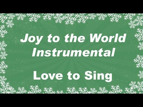 Joy to the World Instrumental with Lyrics | Christmas Carol | Children Love to Sing