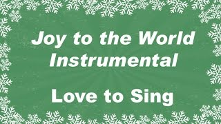 Joy to the World Instrumental with Lyrics | Christmas Carol