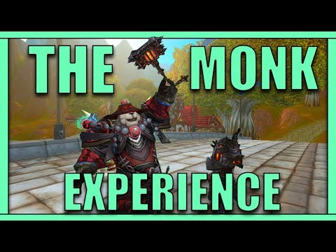 The Monk Experience - WoW Machinima