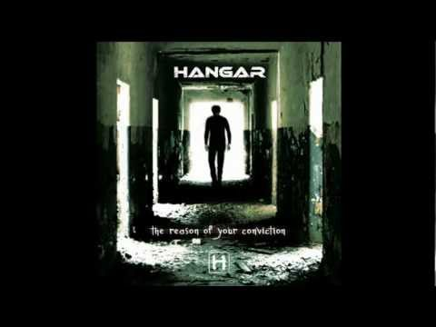 Hangar - The Reason of Your Conviction (Full Album)