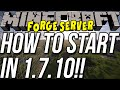 How To Start A Forge Server In Minecraft 1.7.10