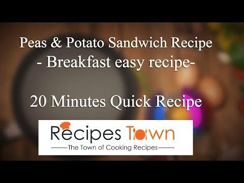Peas and Potato Sandwich Recipe | quick and easy recipe | Recipes Town