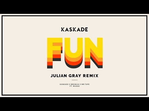 Kaskade - Fun ft. Madge (Julian Gray Remix)