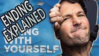 LIVING WITH YOURSELF Ending Explained