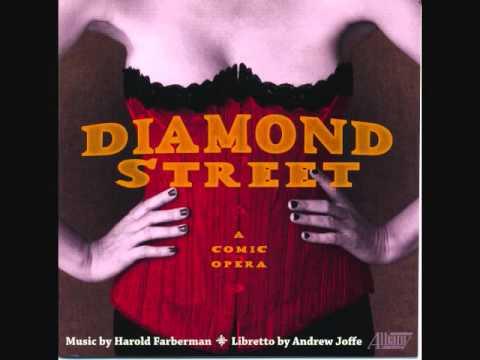 "HAROLD FARBERMAN: ""Diamond Street""  -  A Comic Opera (highlights)"