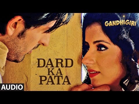 DARD KA PATA Full Audio Song | Gandhigiri | Mohammed Irfan,Sam | T-Series