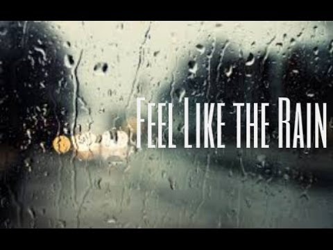 Feel Like the Rain  Video Original  by Jackson Odell