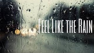 Feel Like the Rain Lyric Video Original song by Jackson Odell