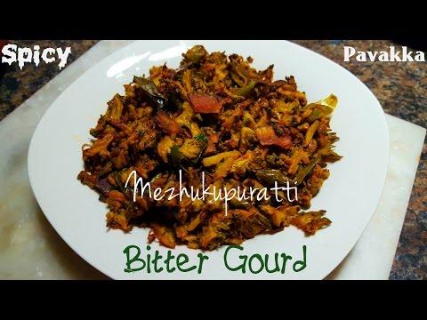 Spicy Pavakka Mezhukkupuratti(ENG Subtitles)|Spicy Bitter Gourd stir fry Kerala style