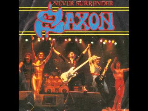 Saxon - Never Surrender