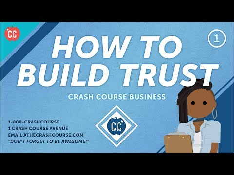 Why You Need Trust to Do Business: Crash Course Business - Soft Skills #1