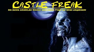 "Goldfingers Trash-Granaten und B-Movie Perlen Vol.26 ""CASTLE FREAK"" (1995) Review/Kritik"