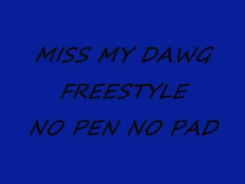 MISS MY DAWG.wmv