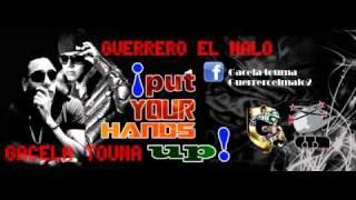 put your hands up - Gacela y Guerrero el malo (Prod por Guerrero el malo).wmv