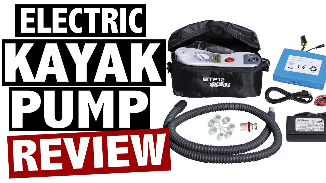 Electric Kayak Pump Reviews Best Inflatable Kayak Pumps For 2016 Youtube