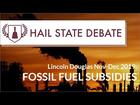 Lincoln-Douglas - Nov-Dec 2019 - Fossil Fuel Subsidies