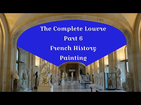 the-complete-louvre-part-6:-french-history-painting