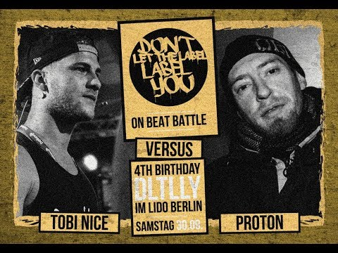 DLTLLY // On Beat Battles // Proton vs. Tobi Nice