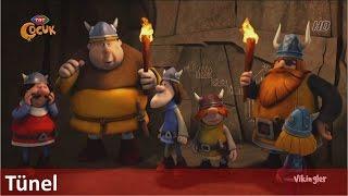 Vikingler ► Tünel