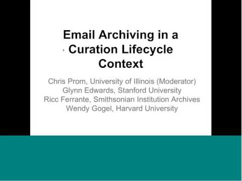 Email Archiving in a Curation Lifecycle Context