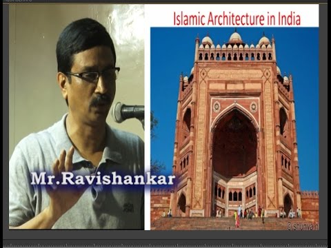 Islamic Architecture in India | Tamil Heritage Trust | Ravis