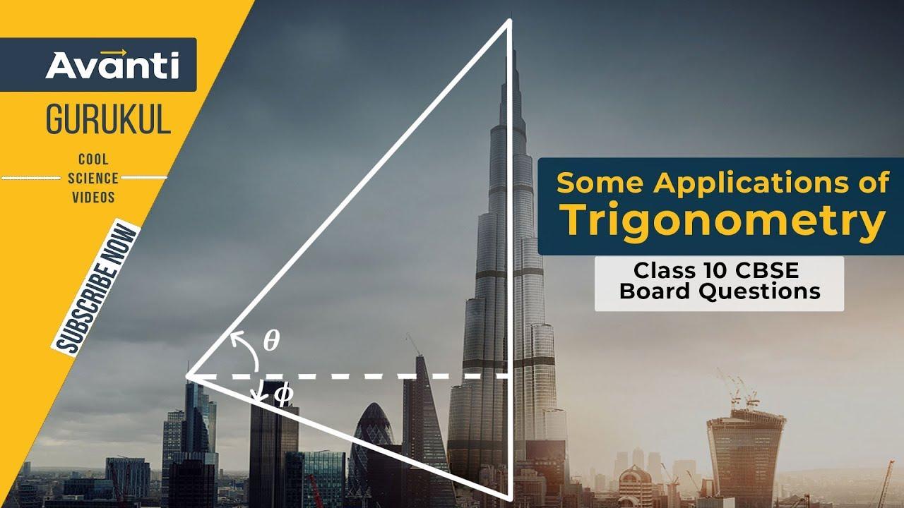 Applications of Trigonometry   CBSE Class 10 Revision & Important Que