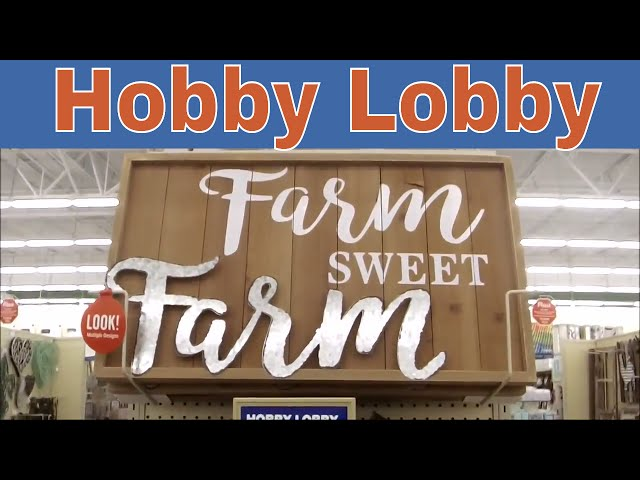 Hobby Lobby NEW Farmhouse Decor!
