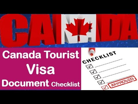 Canada Tourist Visa Documents Checklist | Canada Visitor Visa Documents Needed