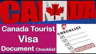 Canada Tourist Visa Documents Checklist  Canada Visitor Visa Documents Needed