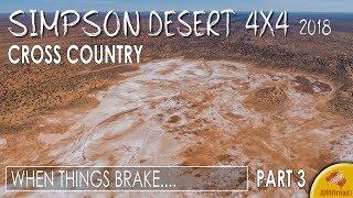Remote Simpson Desert 4WD Crossing | Geocentre| 2018 - ALLOFFROAD #142 Part 3