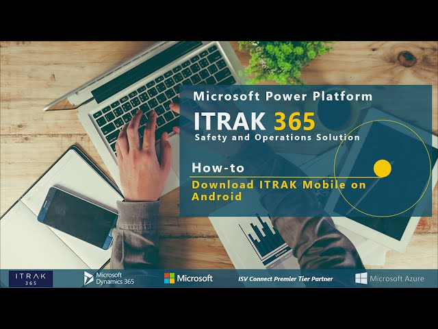 How-To: Download ITRAK Mobile on Android