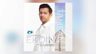 Tahsan - Ekdin (Official Audio)