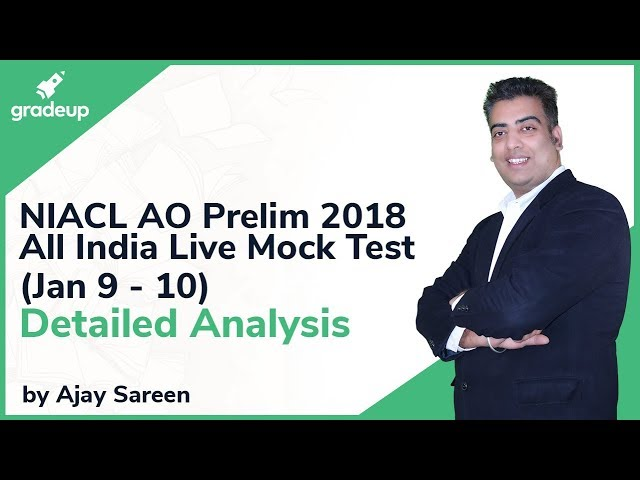 NIACL AO Prelim 2018 | All India Live Mock Test Analysis (Jan 09- Jan 10)