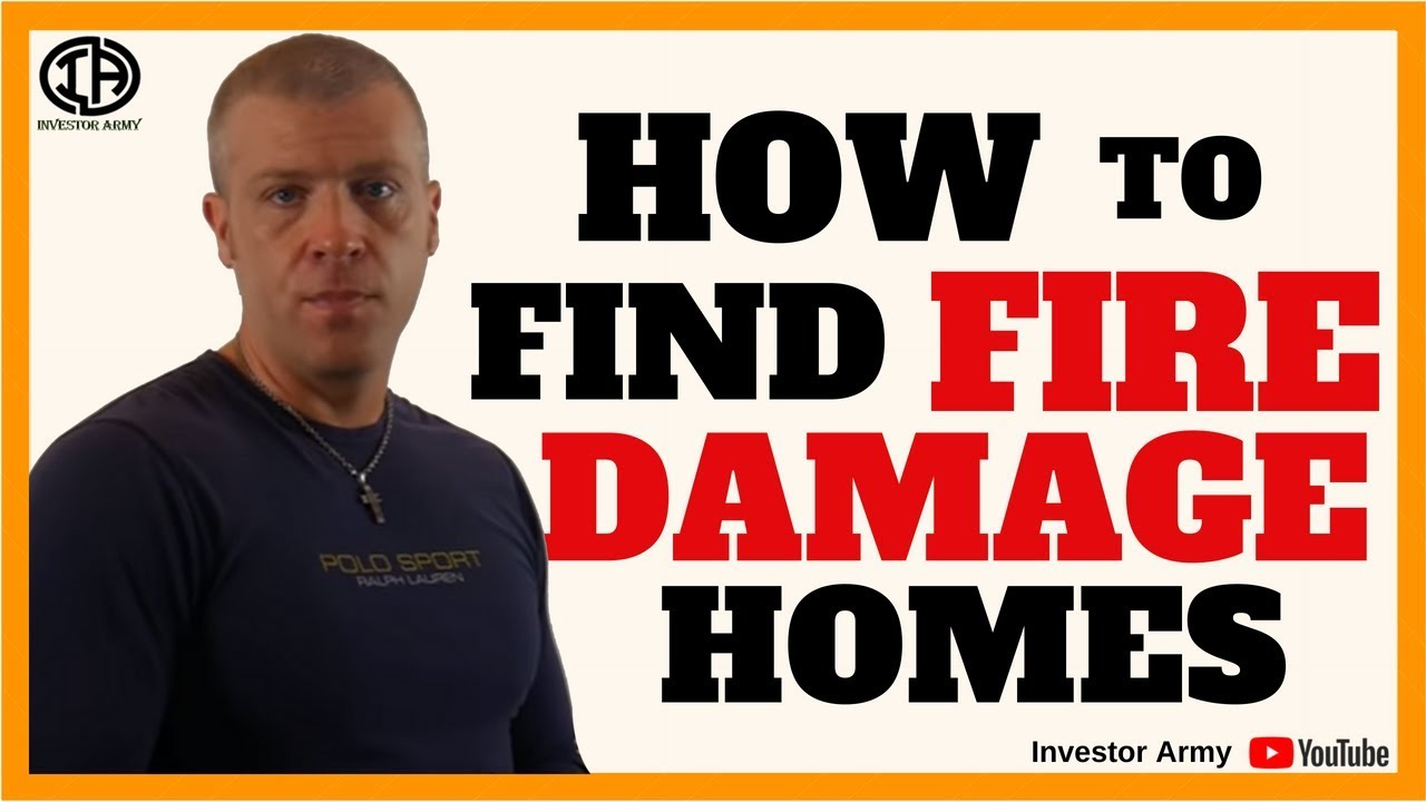 How To Find Fire Damaged Homes