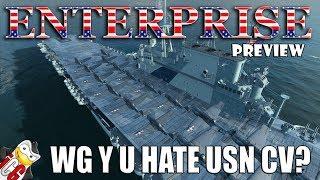 World of Warships - Enterprise Preview - WG, Y U HATE USN CV?