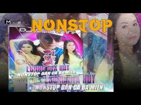 Nonstop Remix Miền Nam dân ca ba (3) miền P3 - Dương Hồng Loan-Lương Gia Huy-Cực mạnh[Official]