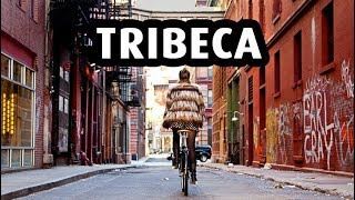 Tribeca: The Most Expensive  Neighborhood in New York City