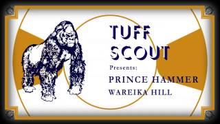 01 Prince Hammer - Warika Hill [Tuff Scout]