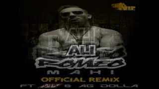 Ali Romeo ft AV & AG Dolla - Mahi Remix **Lyric Video**