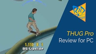 THUG Pro review for PC