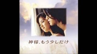 Kamisama Mou Sukoshi Dake J-Drama OST http://wiki.d-addicts.com/Kam...