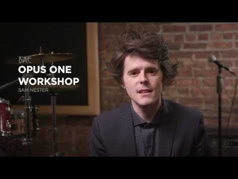 Workshop Preview - Opus 1 - Sam Nester