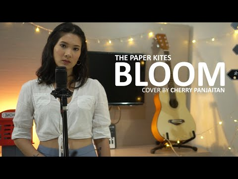 The Paper Kites - Bloom cover by Cherry Panjaitan