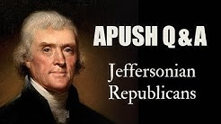 APUSH Q&A: Were Jeffersonian Republicans Anti-Federalists?