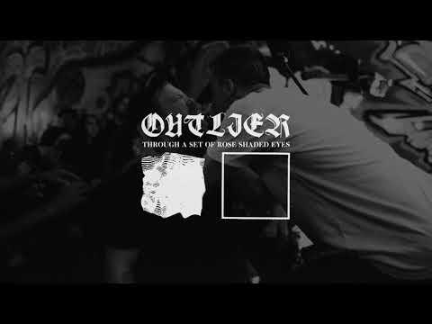 OUTLIER - Through A Set Of Rose Shaded Eyes [2017] Full Album Stream