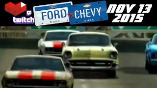 Stream Archive - Ford vs Chevy - 11/13/15