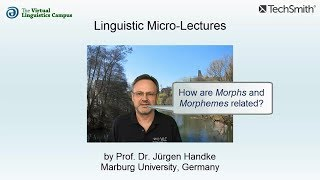 Linguistic Micro-Lectures: Morphs and Morphemes